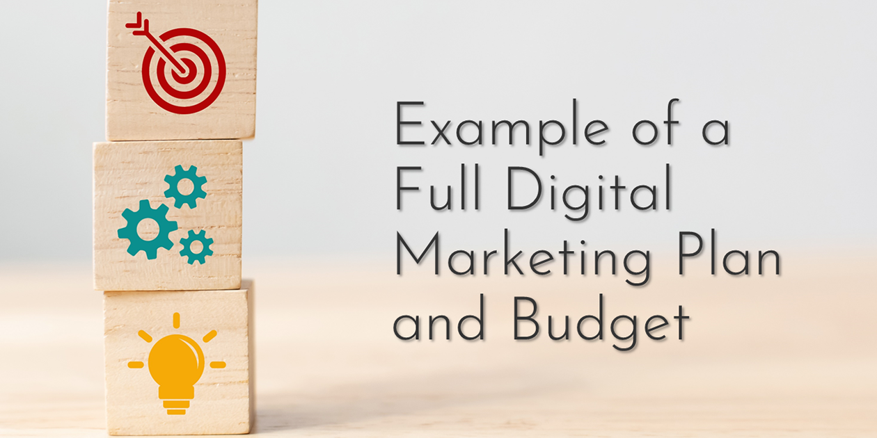 Read: Example of a Full Digital Marketing Plan and Budget