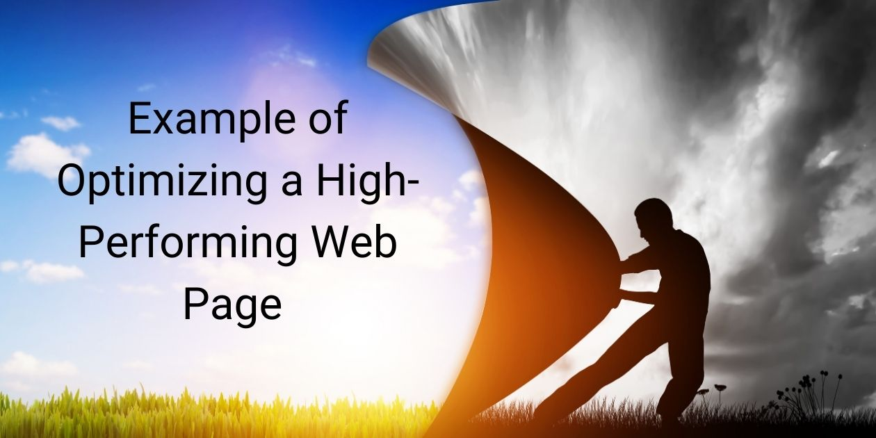 Read: Example of Optimizing a High-Performing Web Page