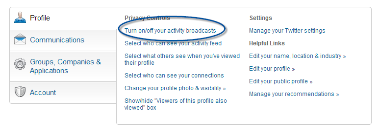 Read: Overhauling Your LinkedIn Profile? Turn Off Activity Broadcasts First